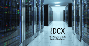 6Sigma DCX - the answer to data centre simulation