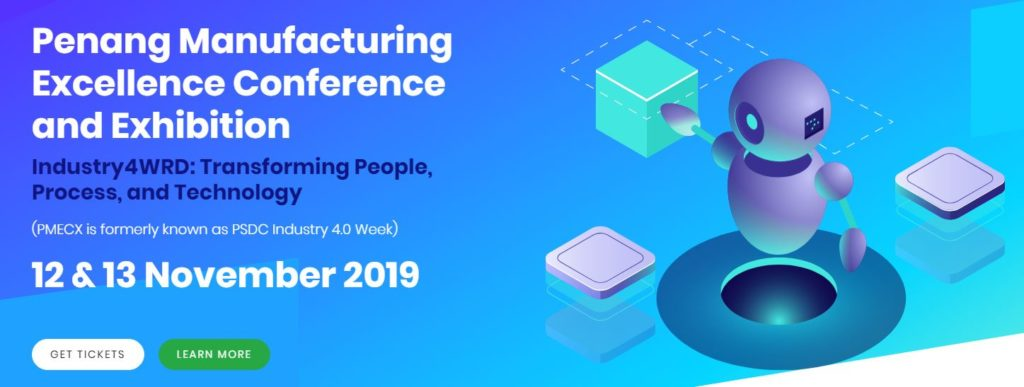 Penang Manufacturing Excellence Conference and Exhibition 12 & 13 November 2019 2
