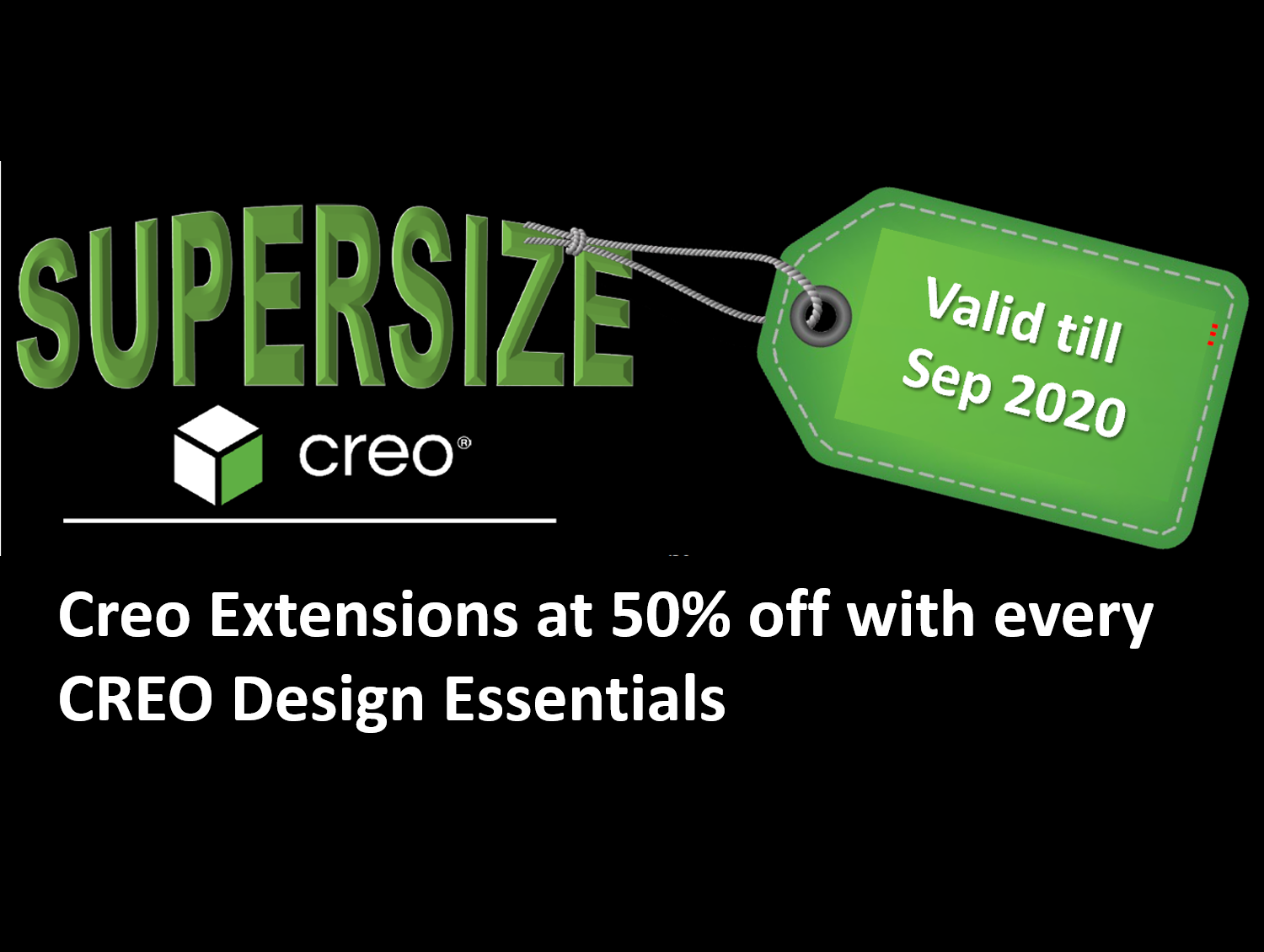 Creo SuperSize Promotion 1
